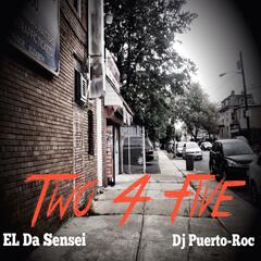 Two 4 Five (feat. El da Sensei)