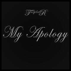 My Apology