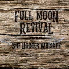 She Drinks Whiskey