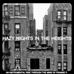 Hazy Nights in the Heights
