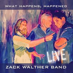 What Happens, Happened (Live)