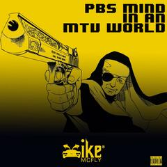 PBS Mind in an MTV World