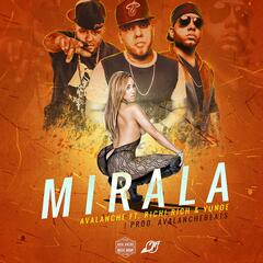 Mirala (feat. Richi Rich & Yunoe)
