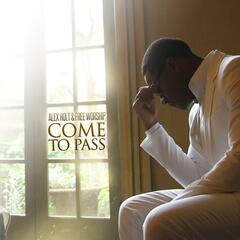 Come to Pass