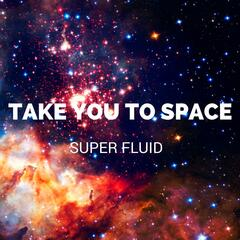 Take You to Space
