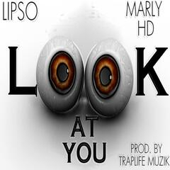 Look at You (feat. Marly Hd)