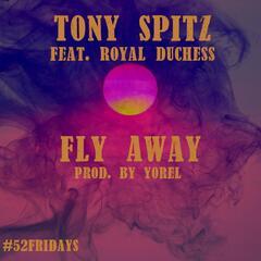 Fly Away (feat. Royal Duchess)