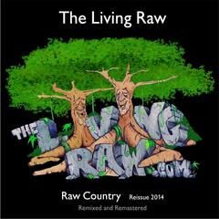 Raw Country 2014 Reissue