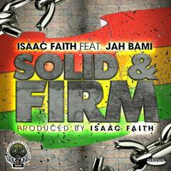 Solid & Firm (feat. Jah Bami)
