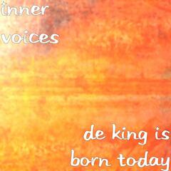 De King Is Born Today