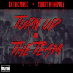 Turn up 4 the Team (Remix)