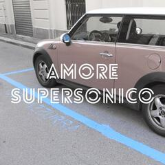 Amore Supersonico