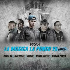 La Musica La Pongo Yo (Remix) [feat. Manny Montes, Ivan 2filoz, Michael Pratts & Daniel El Valiente]