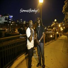 Somebody (feat. Mr. Slaugher)