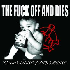 Young Punks / Old Drunks