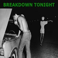Breakdown Tonight