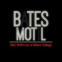 Bates Motil: Nick Motil Live at Bates College