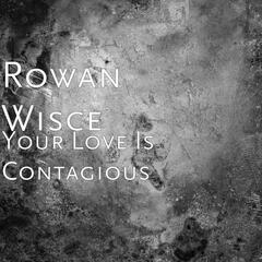 Your Love Is Contagious