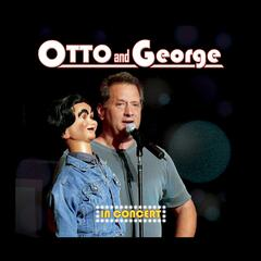 Otto and George - In Concert