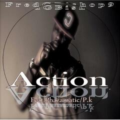 Action (feat. Phazamatics & P.K)