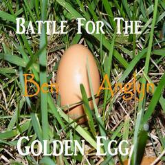 Battle for the Golden Egg
