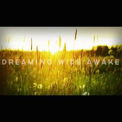 Dreaming Wide Awake (feat. Kyle Cruz)