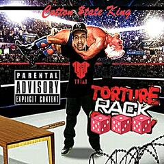 Torture Rack (Torch a Rack) [feat. Stuey Rock]