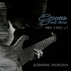Grooves and Ideas Mix Tape, Vol.1