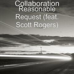Reasonable Request (feat. Scott Rogers)