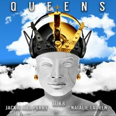Queens (feat. Jackie Hill Perry & Natalie Lauren)