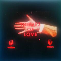 Thieves of Love