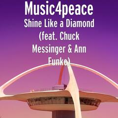 Shine Like a Diamond (feat. Chuck Messinger & Ann Funke)