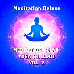 Meditation Relax Yoga Chillout, Vol. 2