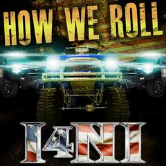 How We Roll (feat. The Lacs, Moonshine Bandits, Redneck Souljers, Bubba Sparxxx, Demun Jones & J Rosevelt)