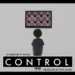 Control (feat. Royal)