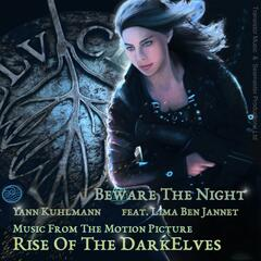 "Beware the Night (From Motion Picture ""Rise of the DarkElves"") [feat. Lima Ben-Jannet]"