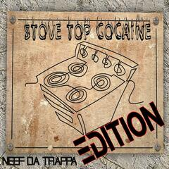 Stove Top Cocaine Edition