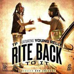 Rite Back to It (feat. Young Relly)