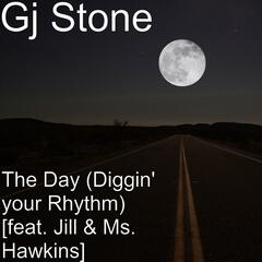 The Day (Diggin' Your Rhythm) [feat. Jill & Ms. Hawkins]