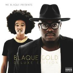Blaque Gold (Deluxe Edition)