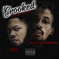 Crooked (feat. Maxie)