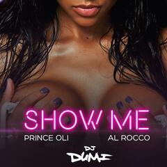 Show Me (feat. Al Rocco)
