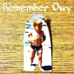 Remember Owy