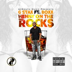 Henny on the Rocks (feat. Boxx)