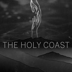 The Holy Coast EP