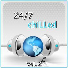 24 / 7 Chilled, Vol. 2