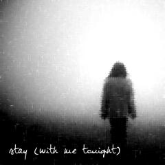 Stay (With Me Tonight) [feat. Colin Ivan Osborn]