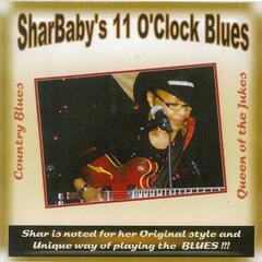 SharBaby's 11 O'clock Blues