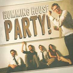 Humming House Party! (Live)
