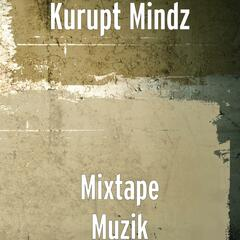 Mixtape Muzik